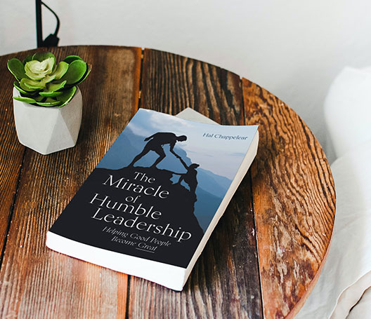 The Miracle of Humble Leadership book