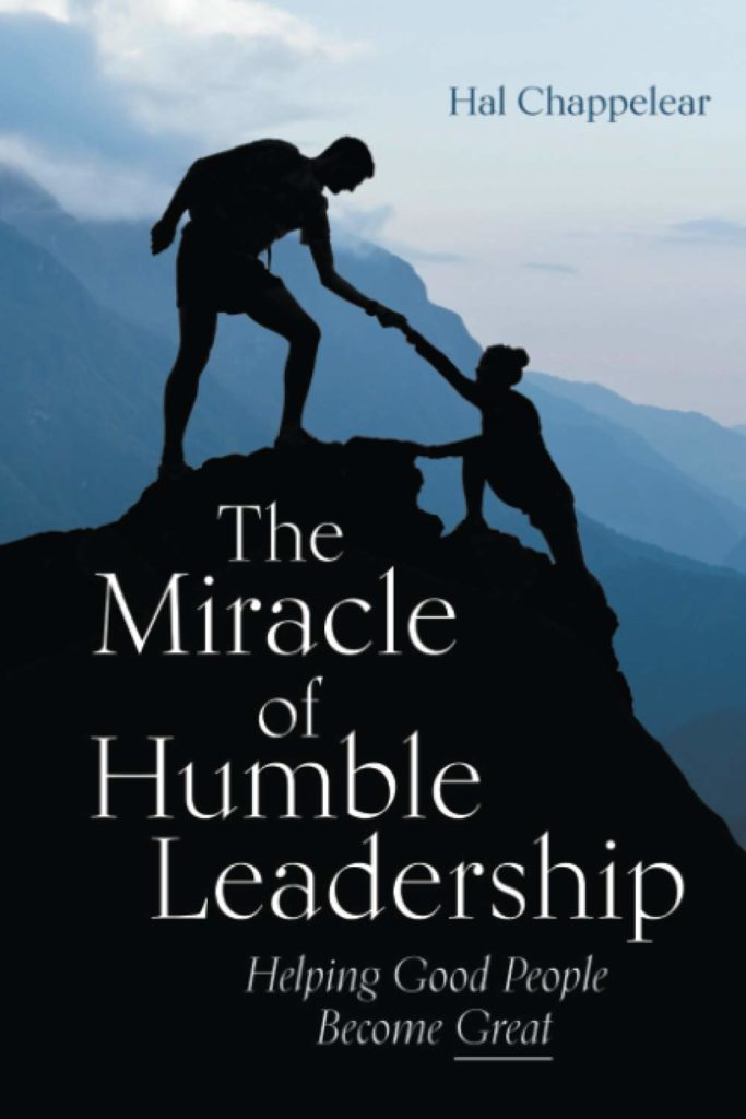 Book Cover: The Miracle of Humble Leadership